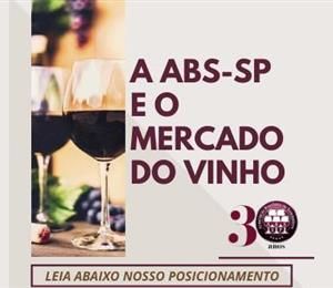 A ABS-SP E O MERCADO DO VINHO