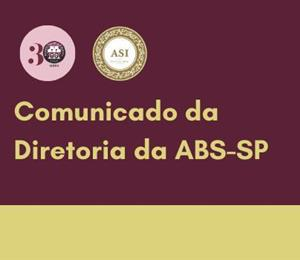 Comunicado da Diretoria da ABS-SP
